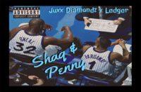 Juxx Diamondz ft. Ledger - Shaq & Penny
