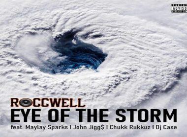 Roccwell ft. Maylay Sparks, John Jigg$ & Chukk Rukkuz - Eye Of The Storm