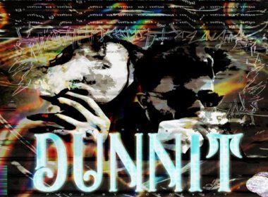 Sahtyre ft. Blu - Dunnit