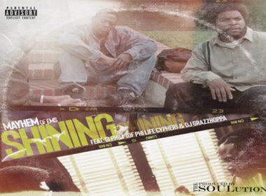 Mayhem (of EMS) ft. Si Phili & DJ Grazzhoppa - Shining