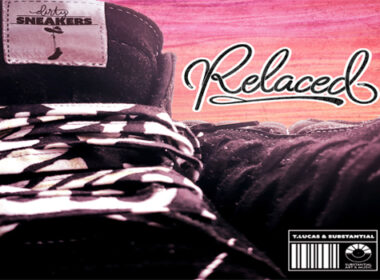 T.Lucas & Substantial - Dirty Sneakers: Relaced