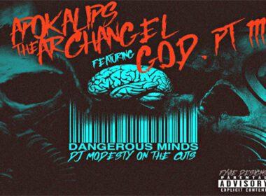 Apokalips The Archangel ft. Godfather Pt. 3 - Dangerous Minds