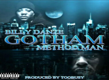 Billy Danze ft. Method Man - Gotham
