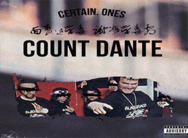 Certain.Ones - Count Dante