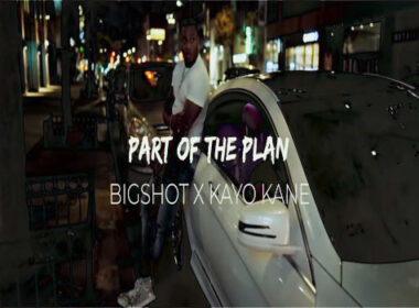 Bigshot - Part Of The Plan Video