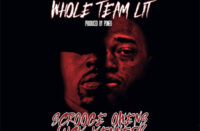 "Scrooge Owens & Luck Kennedy Drop ""Whole Team Lit"""