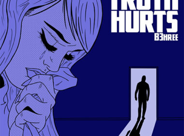 B3hree - Truth Hurts (EP)