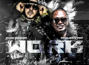 Klee MaGoR ft. Project Pat - Dat Work