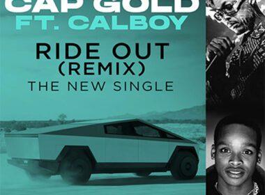 Cap Gold & Calboy - Ride Out (Remix)