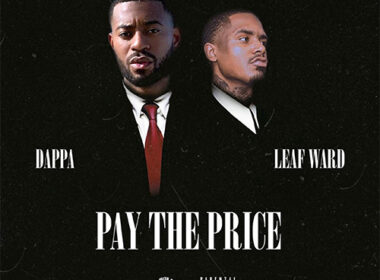 Dappa ft. Leaf Ward - Pay the Price