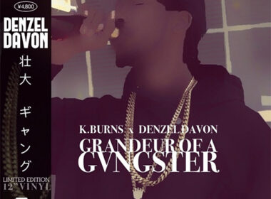 K.Burns & Denzel Davon Release 'Grandeur Of A Gvngster' EP