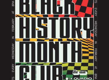 QUADIO Partners With The Aux For Black History Month Club