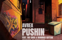Avrex, Big Shug & Domingo Guyton - Pushin