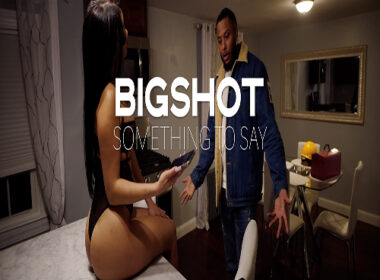 Bighsot - Something to Say