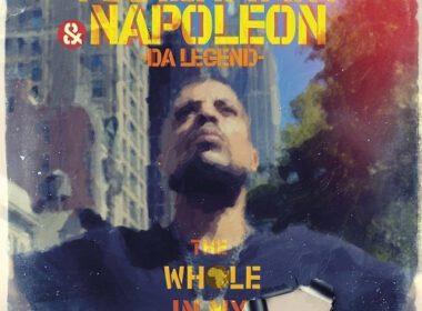 Napoleon Da Legend & Akhenaton - The Whole In My Heart Pt. 1 (EP)