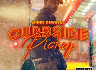 Vinnie Dewayne - Curbside Pickup