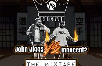 Weekly Rap Gods Presents John Jigg$ vs Innocent? (Mixtape)