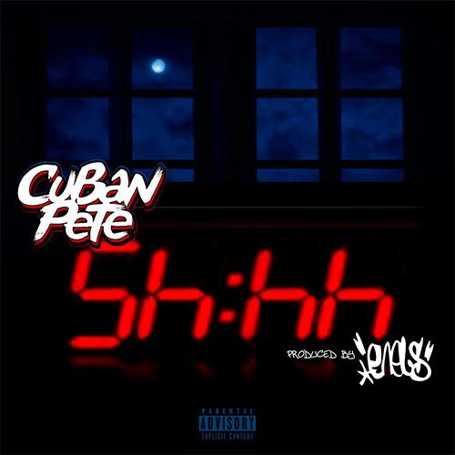 Cuban Pete - Shhh