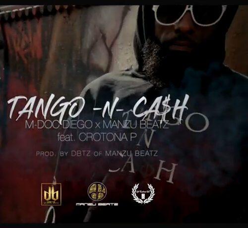 M Doc Diego & ManZu BeatZ ft. Crotona P - Tango -N- Cash