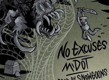 M-Dot - No Excuses