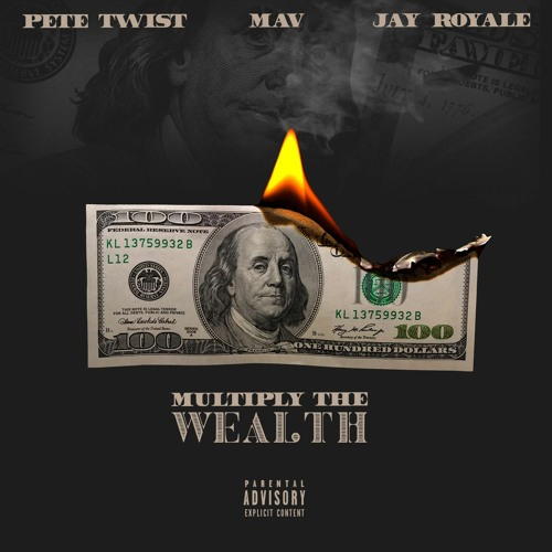 Pete Twist ft. Mav, Jay Royale, ETO & DJ TMB - Multiply The Wealth