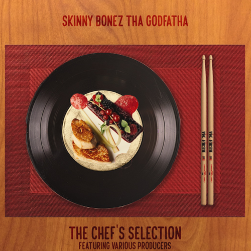 Skinny Bonez Tha Godfatha - The Chef's Selection (Instrumental Album)