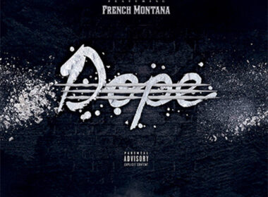 Stove God Cooks ft. French Montana - Dope