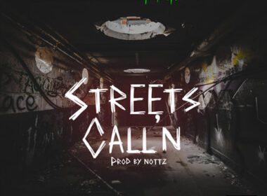 Team Drip - Streetz Call'N (prod by Nottz)
