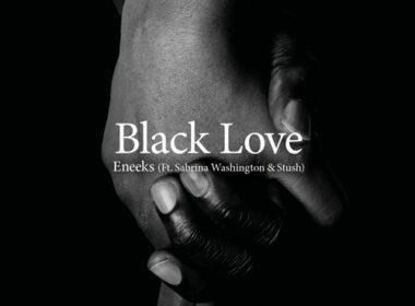 Eneeks - Black Love
