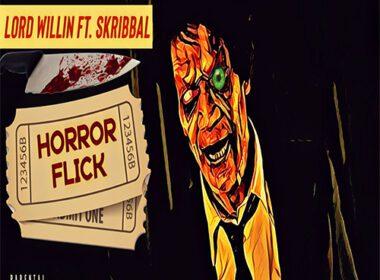 Lord Willin ft. Skribbal - Horror Flick