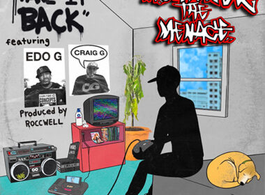 Montener The Menace ft. Craig G & Edo.G  - Take It Back