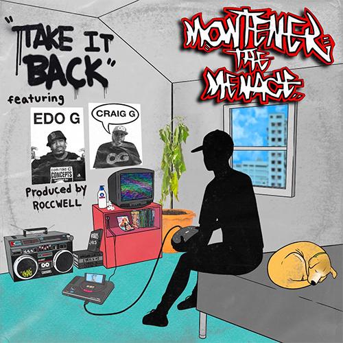 Montener The Menace ft. Craig G & Edo.G - Take It Back