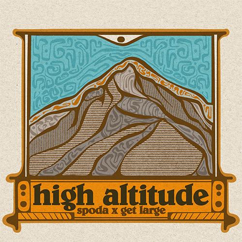 Spoda & Get Large - High Altitude (Ep)