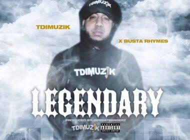 TdiMuzik ft. Busta Rhymes - Legendary