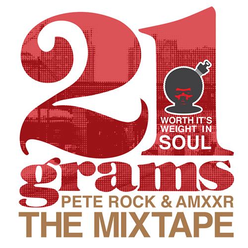 AMXXR & Pete Rock - 21 Grams: Worth Its Weight In Soul (Mixtape)