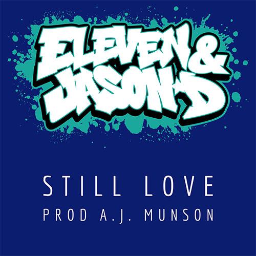 Eleven & Jason D - Still Love