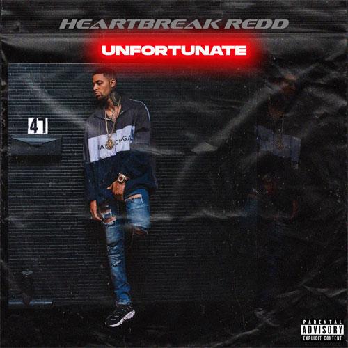 HeartbreakRedd - Unfortunate