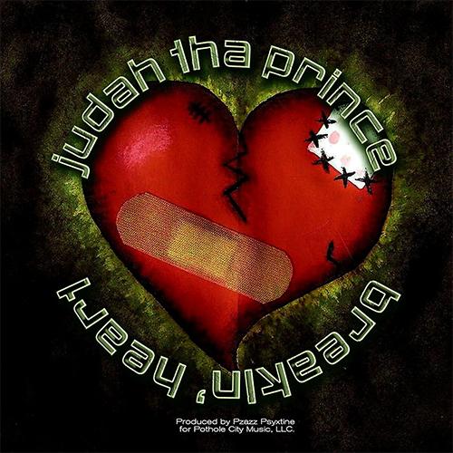 Judah The Prince - Breaking Heart