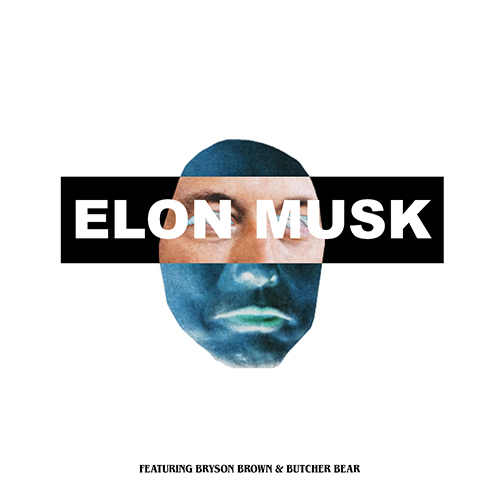 Kydd Jones & Tank Washington ft. Bryson Brown & Butcher Bear - Elon Musk