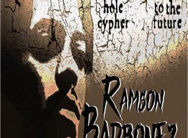 Ramson Badbonez - Black Hole Cypher & Rap to the Future
