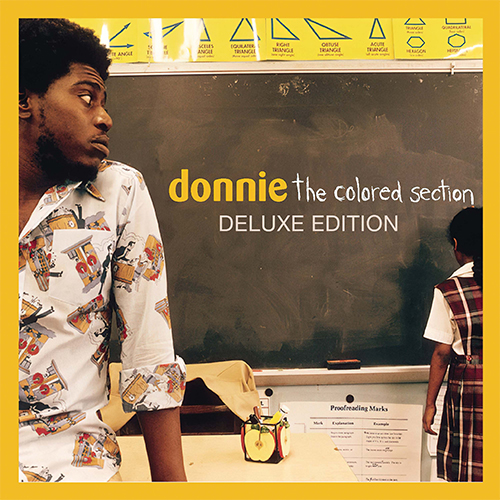 Re-Introducing... DONNIE The Colored Section Digital Deluxe Edition Out June 18