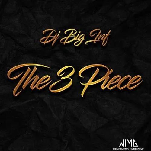 DJ Big Inf - The 3 Piece (EP)