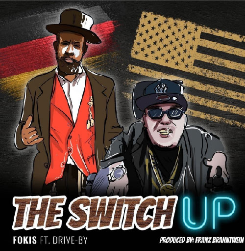 Fokis & Drive-By - The Switch Up