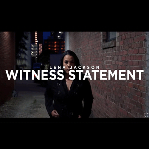 Lena Jackson - Witness Statement Video