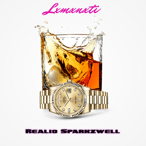 Realio Sparkzwell - LXMXNXTI (EP) front
