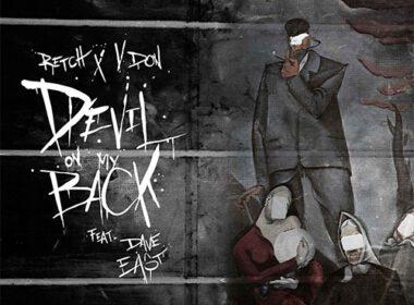 RetcH & V Don ft. Dave East - Devil On My Back