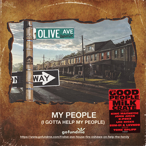 The Good People & MiLKCRATE - My People (Olive Ave Remix)