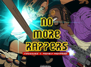 Chuuwee & Money Montage - No More Rappers (LP)