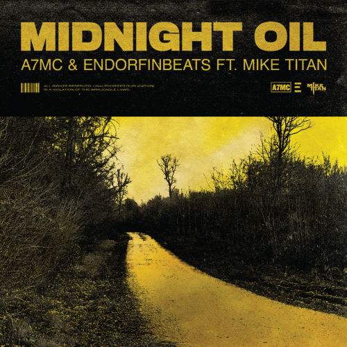 A7MC & EndorfinBeats ft. Mike Titan - Midnight Oil