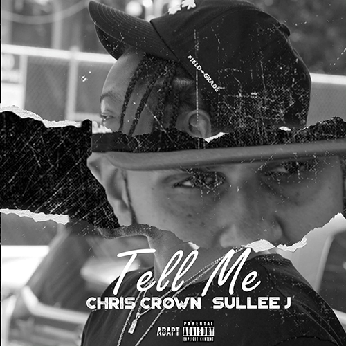 Chris Crown & Sullee J - Tell Me